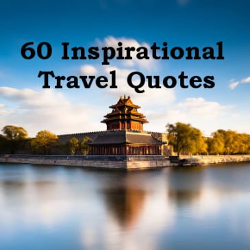 60 Inspirational Travel Quotes