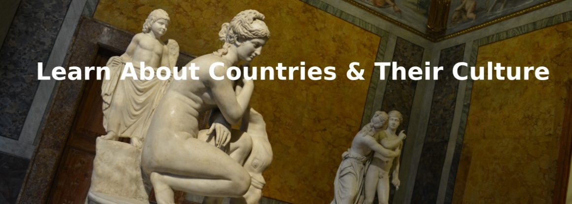 Learn About Countries & Their Culture