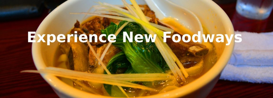 Experience New Foodways